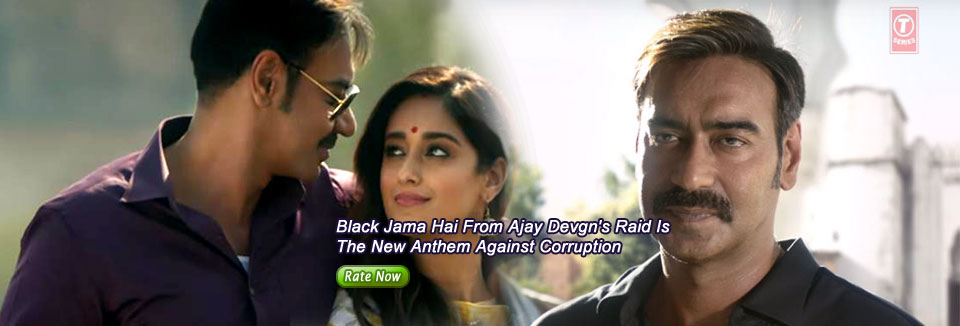 Black Jama Hai From Ajay Devgn's Raid Is The New Anthem Against Corruption