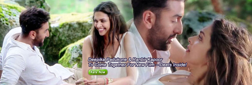 Deepika Padukone & Ranbir Kapoor To Come Together For New Film – Deets Inside!