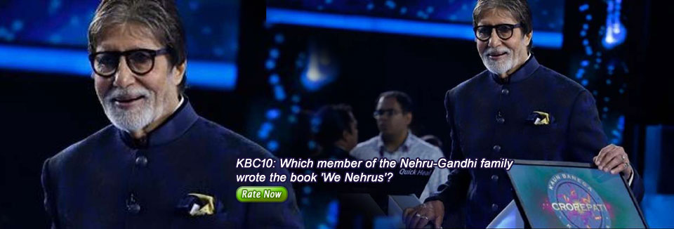 KBC10: Which member of the Nehru-Gandhi family wrote the book 'We Nehrus'?