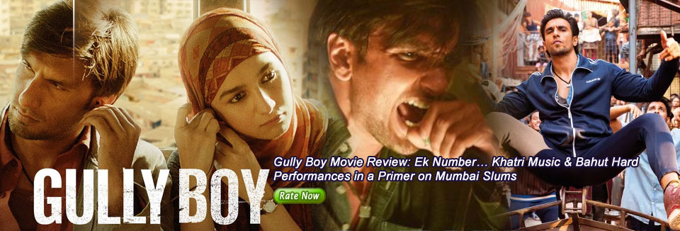 Gully Boy Movie Review: Ek Number...Khatri Music & Bahut Hard Performances in a Primer on Mumbai Slums