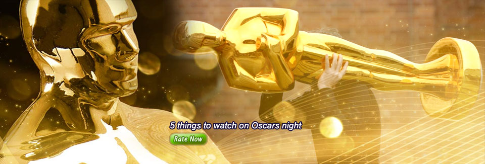 5 things to watch on Oscars night