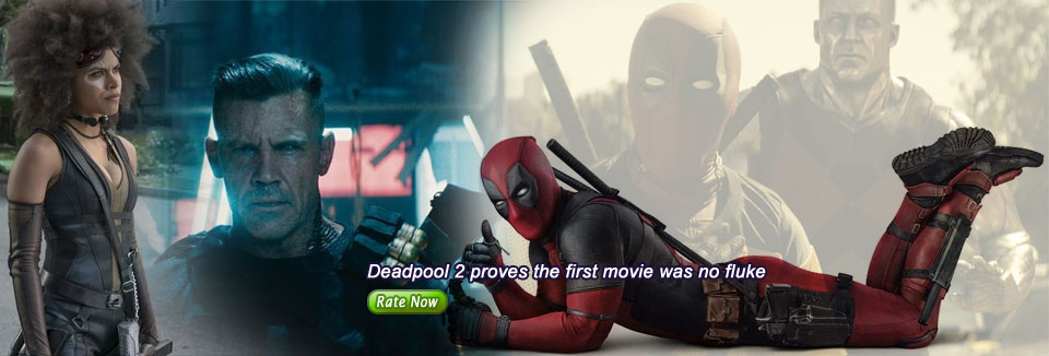 Deadpool 2 proves the first movie was no fluke