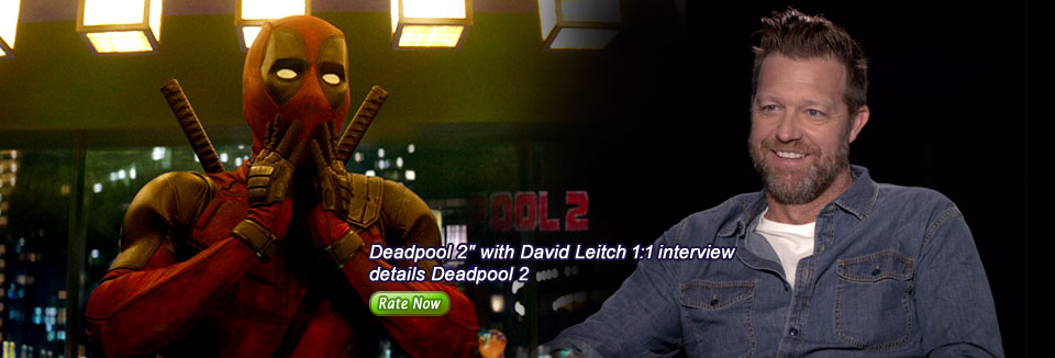 "Deadpool 2"" with David Leitch 1:1 interview details Deadpool 2"