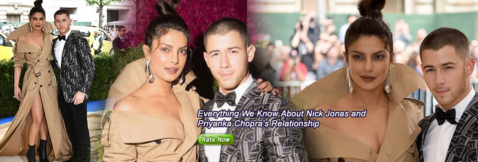 Everything We Know About Nick Jonas and Priyanka Chopra's Relationship