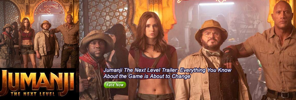 Jumanji The Next Level Trailer: Everything You Know  About the Game is About to Change